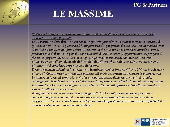 """PG & Partners LE MASSIME Spolidoro """"incorporazione della controllante nella controllata e Leverage Buy"""