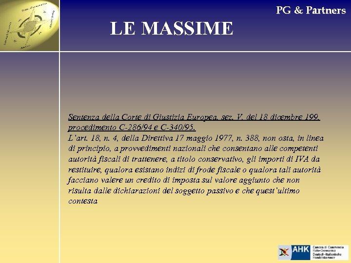PG & Partners LE MASSIME Sentenza della Corte di Giustizia Europea, sez. V, del