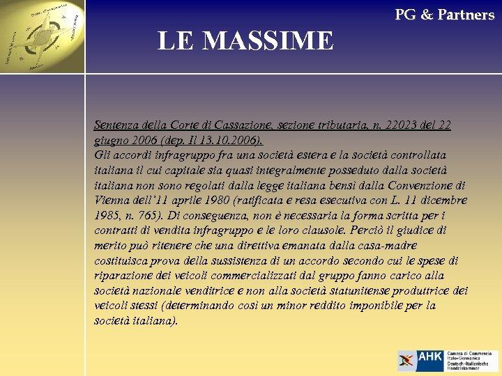 PG & Partners LE MASSIME Sentenza della Corte di Cassazione, sezione tributaria, n. 22023