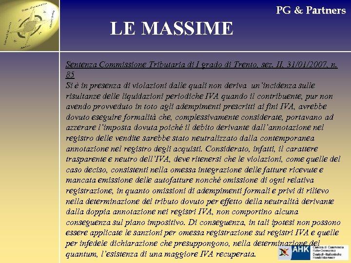 PG & Partners LE MASSIME Sentenza Commissione Tributaria di I grado di Trento, sez.