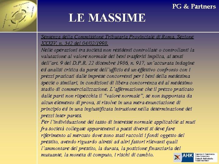 PG & Partners LE MASSIME Sentenza della Commissione Tributaria Provinciale di Roma, Sezione XXXIV,