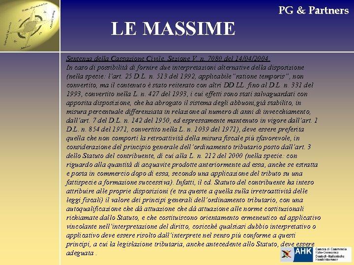 PG & Partners LE MASSIME Sentenza della Cassazione Civile, Sezione V, n. 7080 del