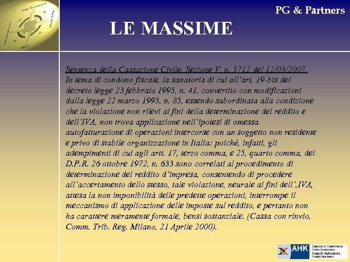 PG & Partners LE MASSIME Sentenza della Cassazione Civile, Sezione V, n. 5712 del