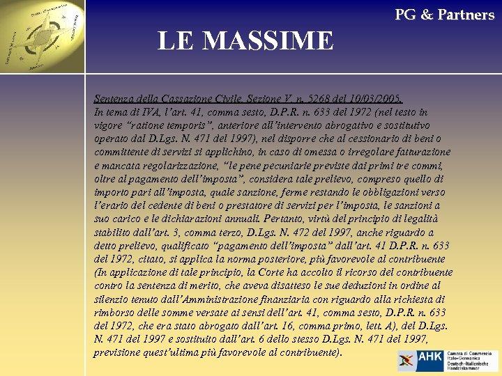 PG & Partners LE MASSIME Sentenza della Cassazione Civile, Sezione V, n. 5268 del