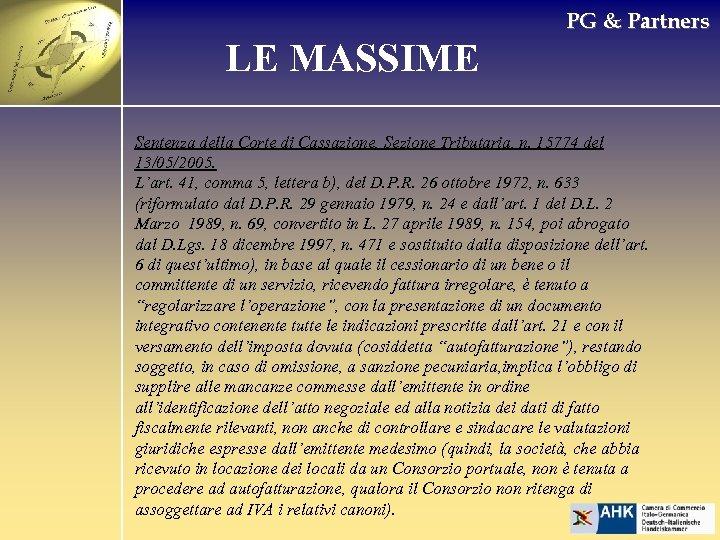 PG & Partners LE MASSIME Sentenza della Corte di Cassazione, Sezione Tributaria, n. 15774