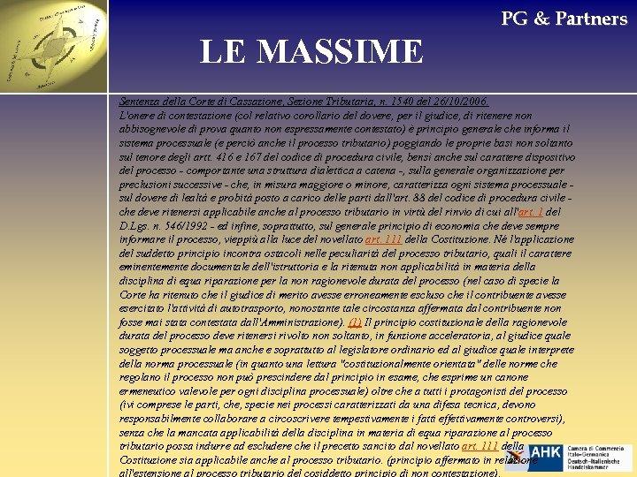 PG & Partners LE MASSIME Sentenza della Corte di Cassazione, Sezione Tributaria, n. 1540