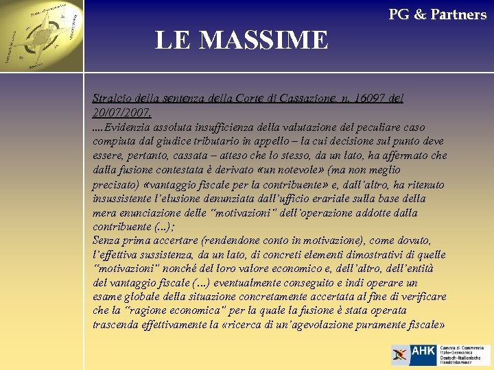 PG & Partners LE MASSIME Stralcio della sentenza della Corte di Cassazione, n. 16097