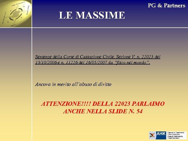 PG & Partners LE MASSIME Sentenze della Corte di Cassazione Civile, Sezione V, n.