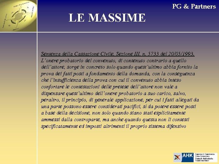 PG & Partners LE MASSIME Sentenza della Cassazione Civile, Sezione III, n. 5733 del
