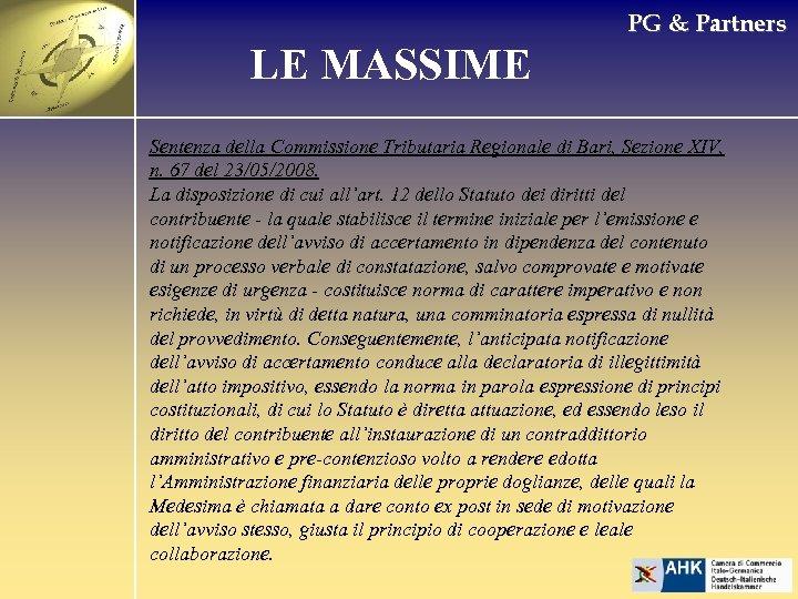 PG & Partners LE MASSIME Sentenza della Commissione Tributaria Regionale di Bari, Sezione XIV,