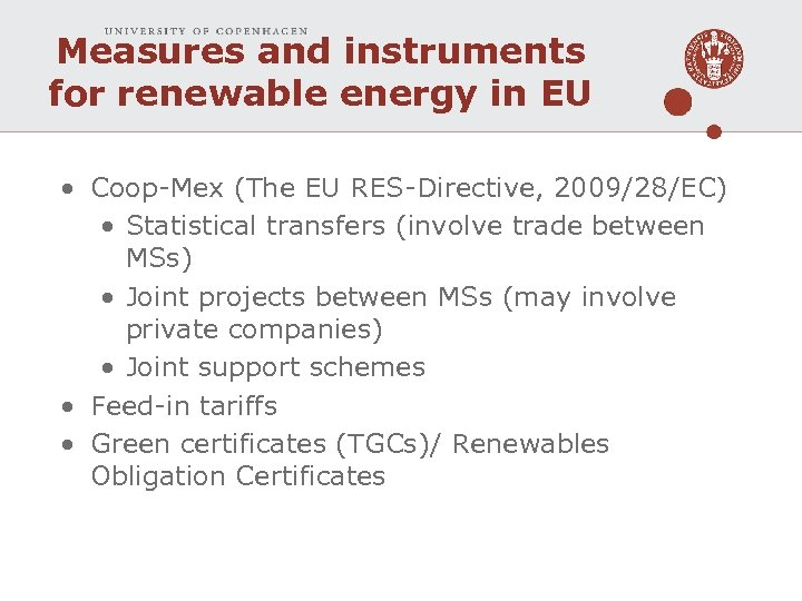 Measures and instruments for renewable energy in EU • Coop-Mex (The EU RES-Directive, 2009/28/EC)