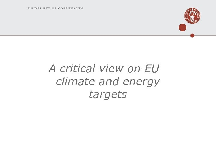 A critical view on EU climate and energy targets