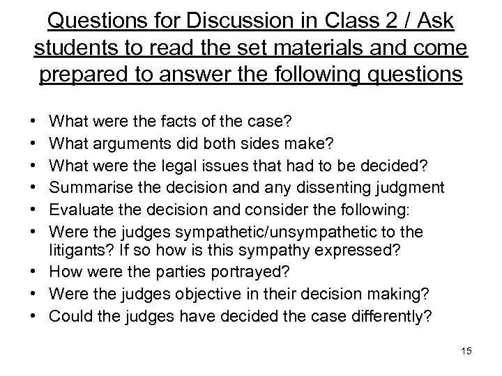 Questions for Discussion in Class 2 / Ask students to read the set materials