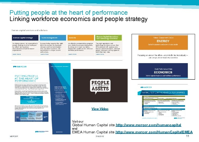 Putting people at the heart of performance Linking workforce economics and people strategy View
