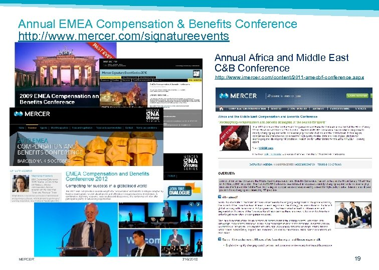 Annual EMEA Compensation & Benefits Conference http: //www. mercer. com/signatureevents Annual Africa and Middle