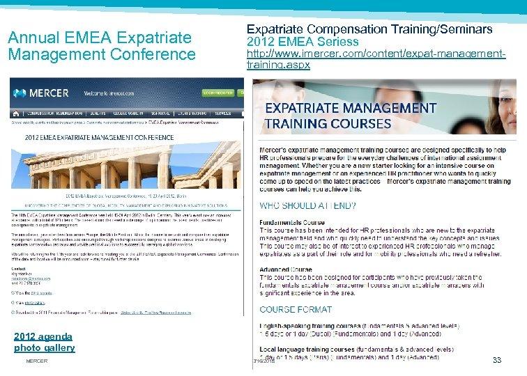 Annual EMEA Expatriate Management Conference Expatriate Compensation Training/Seminars 2012 EMEA Seriess http: //www. imercer.