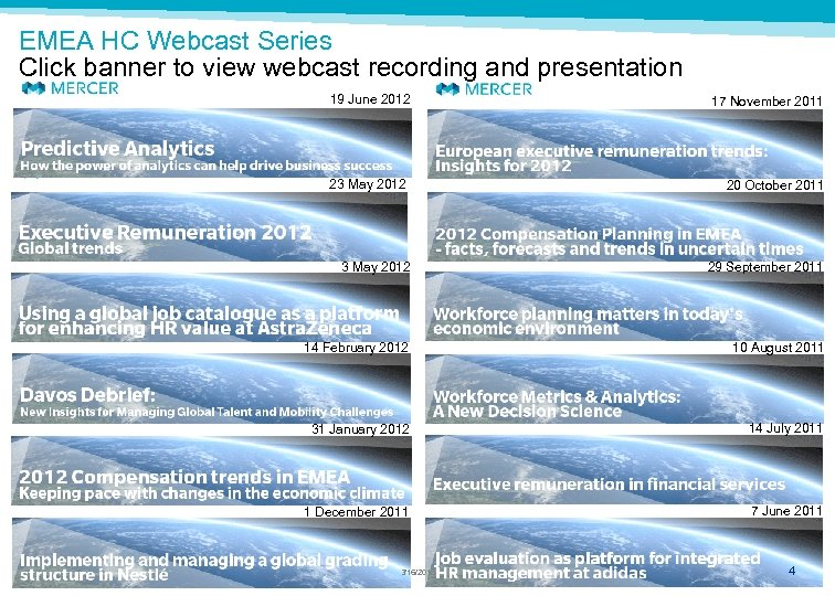 EMEA HC Webcast Series Click banner to view webcast recording and presentation 19 June