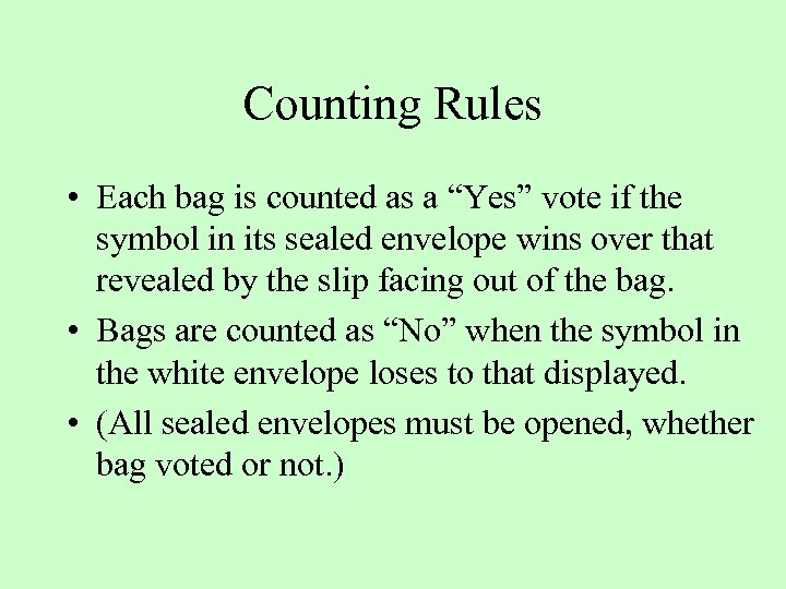 """Counting Rules • Each bag is counted as a """"Yes"""" vote if the symbol"""
