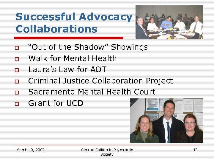 """Successful Advocacy Collaborations o o o """"Out of the Shadow"""" Showings Walk for Mental"""