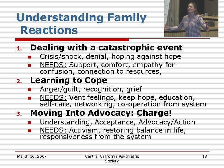 Understanding Family Reactions 1. Dealing with a catastrophic event n n 2. Learning to