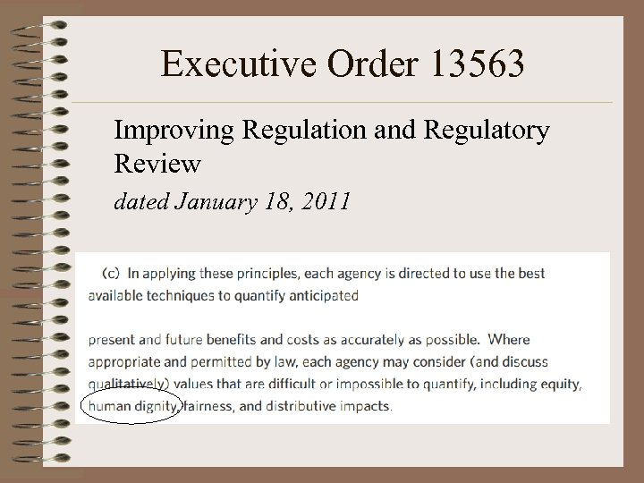 Executive Order 13563 Improving Regulation and Regulatory Review dated January 18, 2011