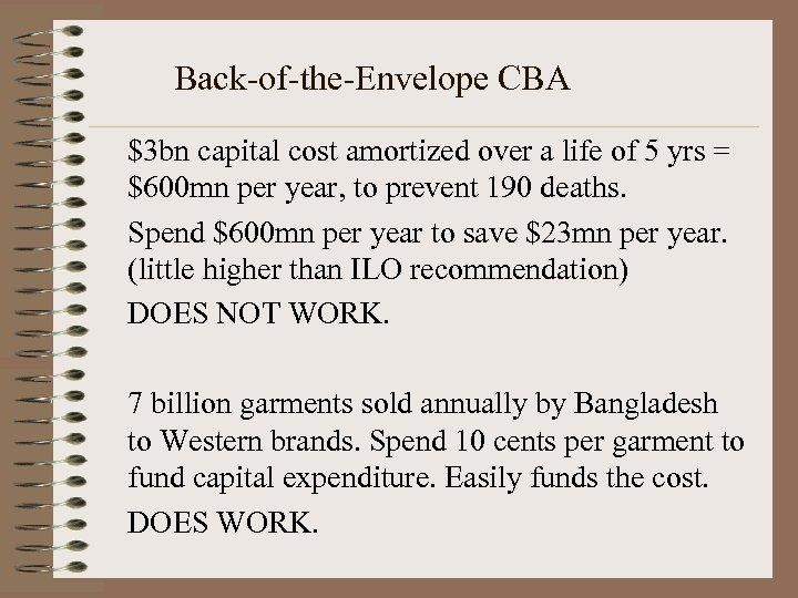 Back-of-the-Envelope CBA $3 bn capital cost amortized over a life of 5 yrs =