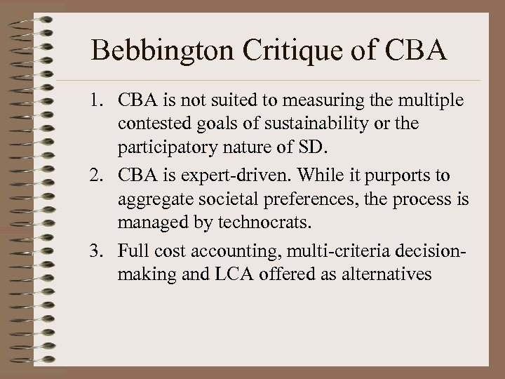 Bebbington Critique of CBA 1. CBA is not suited to measuring the multiple contested