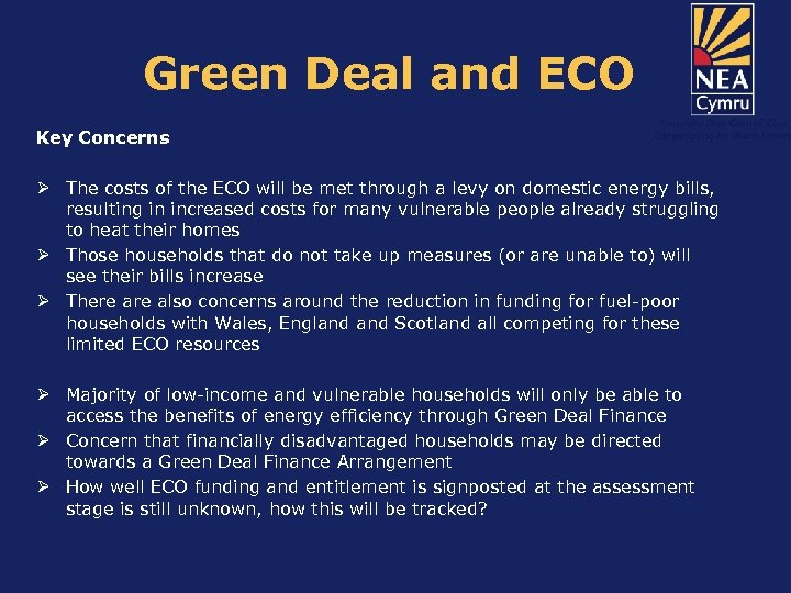 Green Deal and ECO Key Concerns Ø The costs of the ECO will be