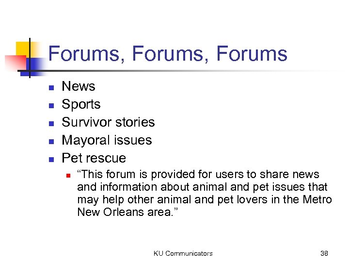Forums, Forums n n n News Sports Survivor stories Mayoral issues Pet rescue n