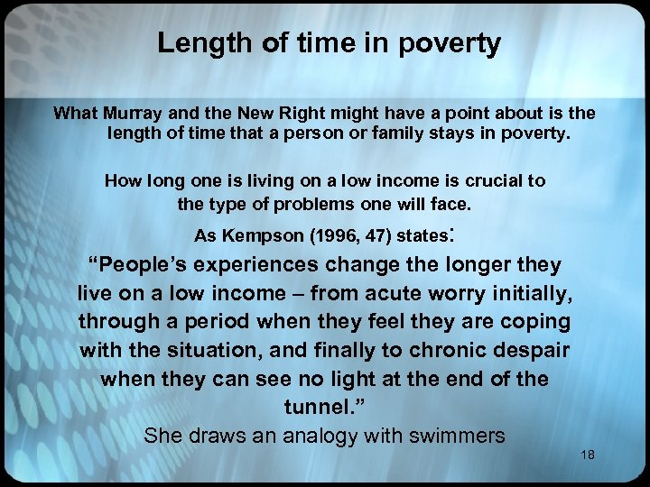 Length of time in poverty What Murray and the New Right might have a