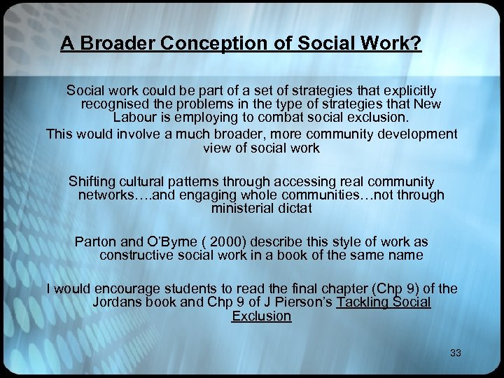 A Broader Conception of Social Work? Social work could be part of a set