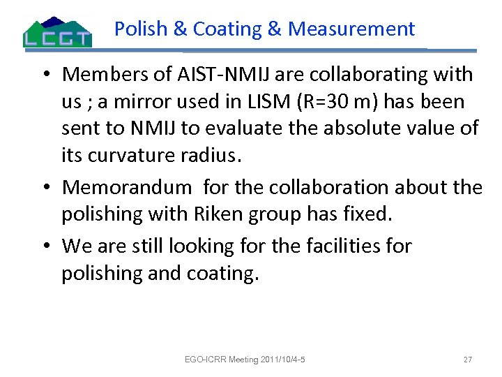Polish & Coating & Measurement • Members of AIST-NMIJ are collaborating with us ;