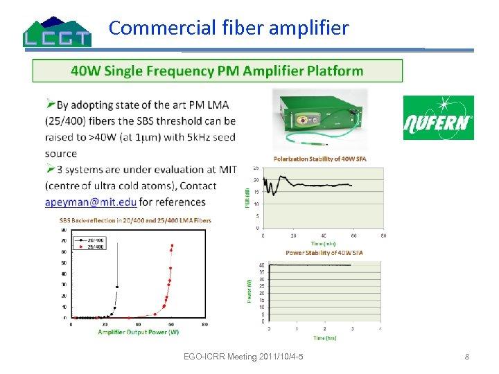 Commercial fiber amplifier EGO-ICRR Meeting 2011/10/4 -5 8