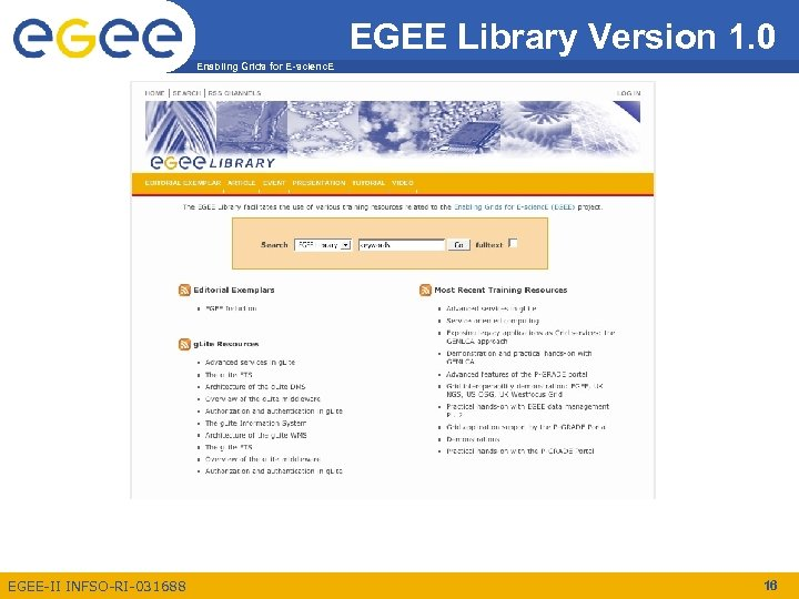EGEE Library Version 1. 0 Enabling Grids for E-scienc. E EGEE-II INFSO-RI-031688 16