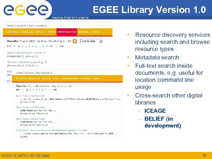 EGEE Library Version 1. 0 Enabling Grids for E-scienc. E • Resource discovery services
