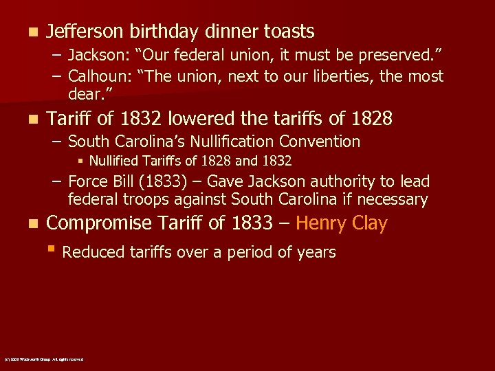 "n Jefferson birthday dinner toasts – – n Jackson: ""Our federal union, it must"