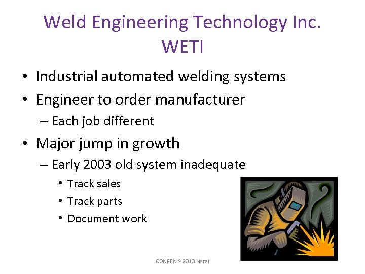 Weld Engineering Technology Inc. WETI • Industrial automated welding systems • Engineer to order