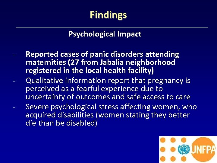 Findings Psychological Impact - - - Reported cases of panic disorders attending maternities (27