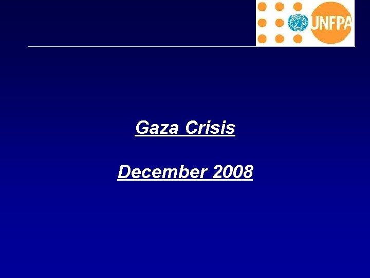 Gaza Crisis December 2008