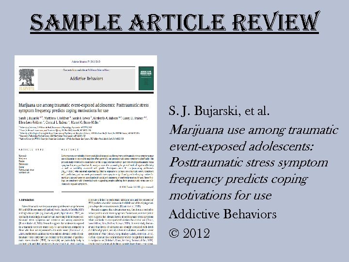 Sample article review S. J. Bujarski, et al. Marijuana use among traumatic event-exposed adolescents: