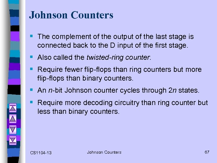 Johnson Counters § The complement of the output of the last stage is connected