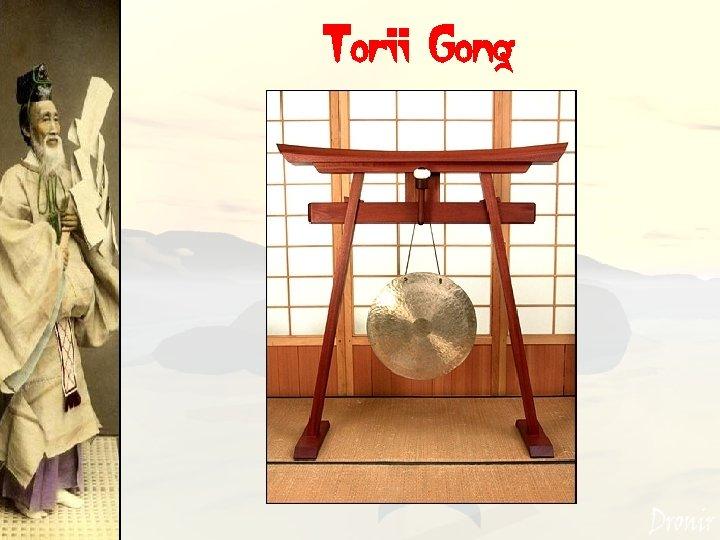 Torii Gong