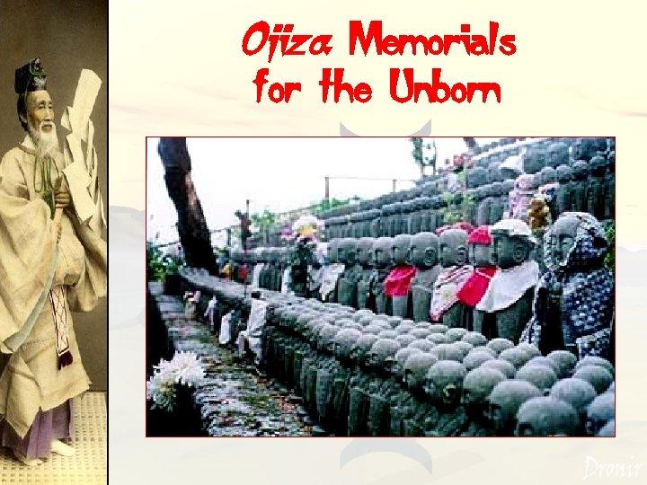 Ojizo: Memorials for the Unborn