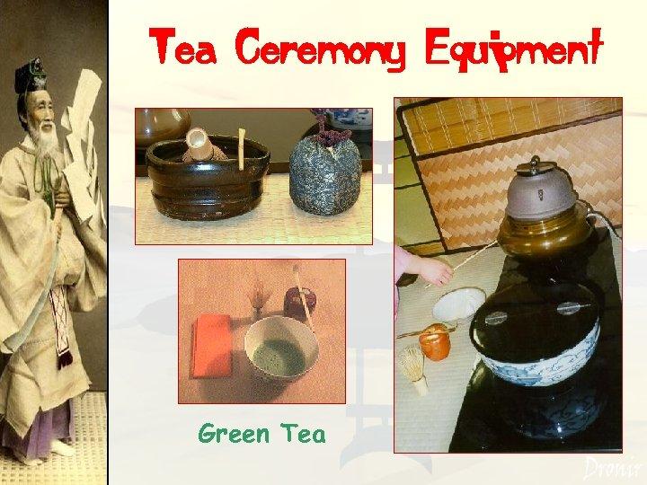 Tea Ceremony Equipment Green Tea