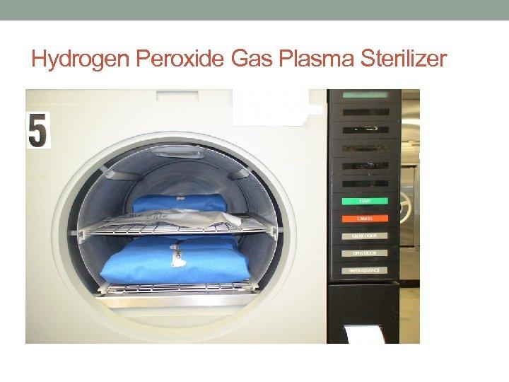 Hydrogen Peroxide Gas Plasma Sterilizer