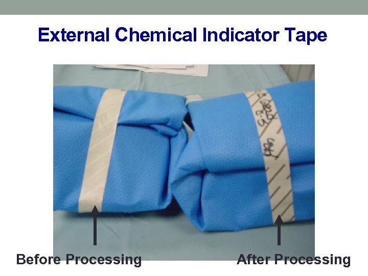 External Chemical Indicator Tape Before Processing After Processing