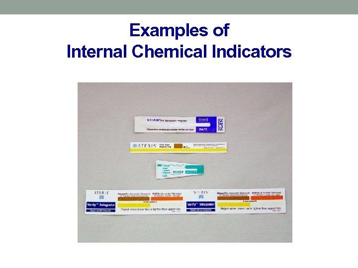 Examples of Internal Chemical Indicators