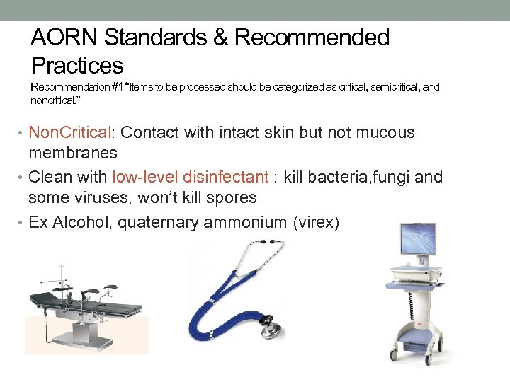 "AORN Standards & Recommended Practices Recommendation #1 ""Items to be processed should be categorized"