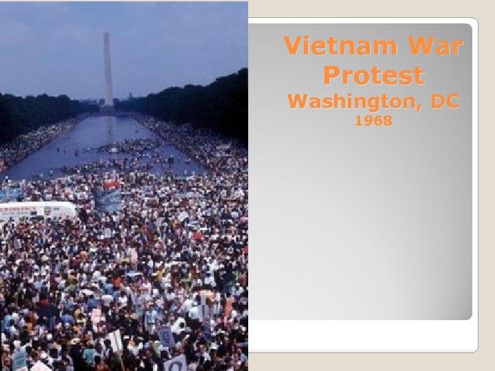 Vietnam War Protest Washington, DC 1968