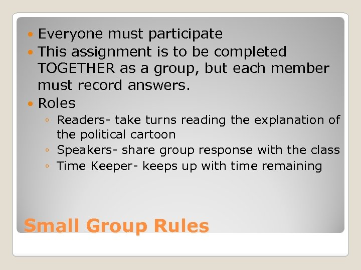Everyone must participate This assignment is to be completed TOGETHER as a group, but